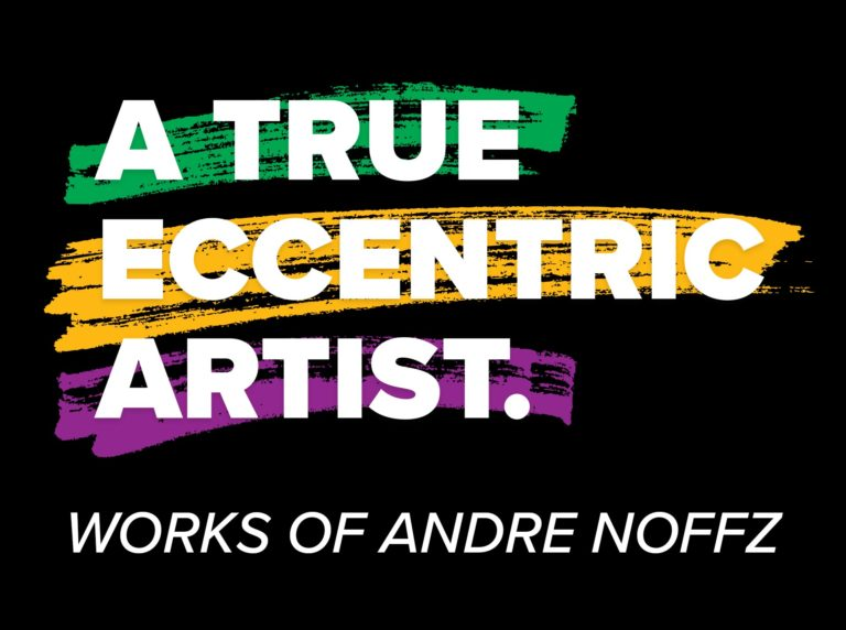 A True Eccentric Artist – Works of Andre Noffz